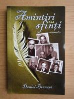 Anticariat: Daniel Branzei - Amintiri cu sfinti (volumul 3)