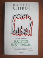 Daniel Chirot - Societati in schimbare
