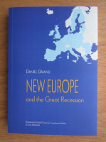 Daniel Daianu - New Europe and the Great Recession