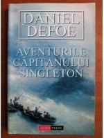 Daniel Defoe - Aventurile capitanului Singleton