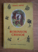 Daniel Defoe - Viata si aventurile minunate ale navigatorului Robinson Crusoe