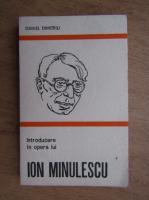 Anticariat: Daniel Dimitriu - Introducere in opera lui Ion Minulescu