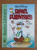 Anticariat: Daniel Dusentrieb von Carl Barks