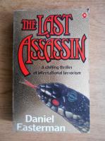 Daniel Easterman - The last assassin