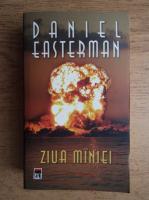 Daniel Easterman - Ziua maniei