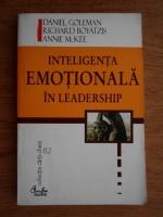 Anticariat: Daniel Goleman - Inteligenta emotionala in leadership
