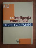 Anticariat: Daniel Goleman - Inteligenta emotionala