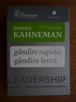 Daniel Kahneman - Gandirea rapida, gandirea lenta