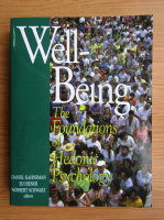 Daniel Kahneman - Well-being. The foundations of hedonic psychology