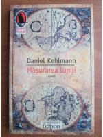 Anticariat: Daniel Kehlmann - Masurarea lumii