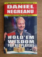 Daniel Negreanu - More hold'em wisdom for all players