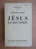Anticariat: Daniel Rops - Jesus en son temps (1944)