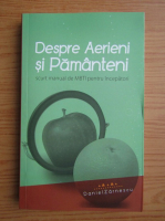 Anticariat: Daniel Zarnescu - Despre aerieni si pamanteni