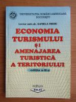 Daniela Firoiu - Economia turismului si amenajarea turistica a teritoriului
