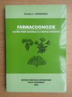 Anticariat: Daniela Hanganu - Farmacognozie. Materii prime naturale cu compusi aromatici