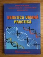 Daniela Neagos - Genetica umana practica