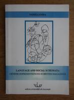 Anticariat: Daniela Sorea - Language and social schemata. Gender representations in british magazines