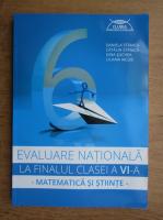 Anticariat: Daniela Stanica - Evaluare nationala la finalul clasei a VI-a. Matematica si stiinte