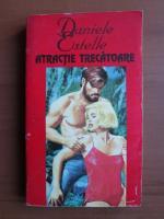 Anticariat: Daniele Estelle - Atractie trecatoare