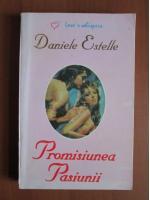 Daniele Estelle - Promisiunea pasiunii