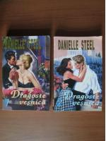 Danielle Steel - Dragoste vesnica (2 volume)