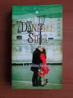 Anticariat: Danielle Steel - La prima vedere