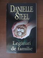 Anticariat: Danielle Steel - Legaturi de familie