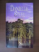 Anticariat: Danielle Steel - Luminile Sudului