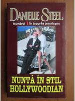 Danielle Steel - Nunta in stil hollywoodian