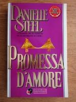 Danielle Steel - Promessa d'amore