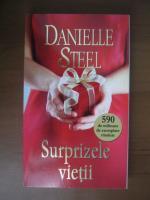 Danielle Steel - Surprizele vietii