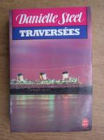 Danielle Steel - Traversees