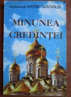 Anticariat: Daniil Gouvalis - Minunea Credintei