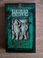 Danila Comastri Montanari - Parce Sepulto. Publius Aurelius, un detectiv in Roma antica (volumul 3)
