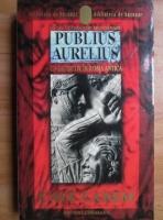 Anticariat: Danila Comastri Montanari - Publius Aurelius.Cave Canem. Un detectiv in Roma antica (volumul 1)