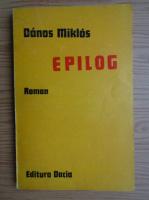Danos Miklos - Epilog
