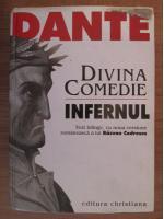 Dante Alighieri - Divina comedie. Infernul