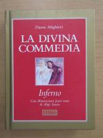 Dante Alighieri - La Divina Commedia. Inferno