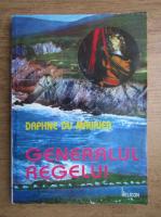 Daphne du Maurier - Generalul regelui