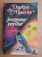 Anticariat: Daphne du Maurier - Jeunesse perdue