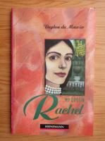 Anticariat: Daphne du Maurier - My cousin Rachel