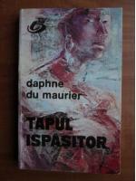 Anticariat: Daphne du Maurier - Tapul ispasitor