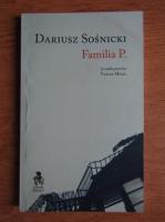 Anticariat: Dariusz Sosnicki - Familia P.