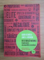 Anticariat: Daron Acemoglu - De ce esueaza natiunile