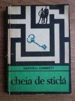 Dashiell Hammett - Cheia de sticla