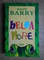 Anticariat: Dave Barry - Belea mare