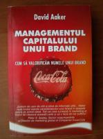 David Aakerq - Managementul capitalului unui brand