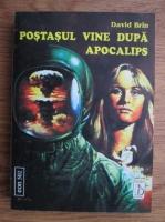 Anticariat: David Brin - Postasul vine dupa apocalips