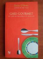 Anticariat: David D'Aprix - Ghid gourmet. Mic tratat de supravietuire in restaurant