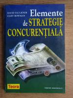 David Faulkner - Elemente de strategie concurentiala